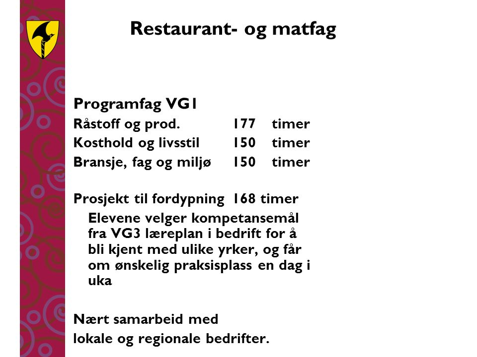 Restaurant- og matfag Programfag VG1 Råstoff og prod. 177 timer
