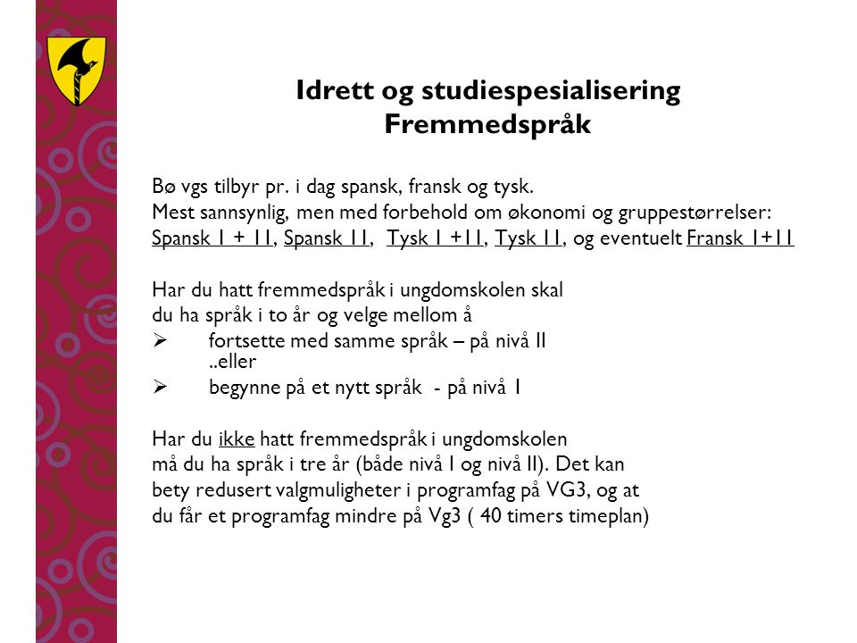 Idrett og studiespesialisering Fremmedspråk