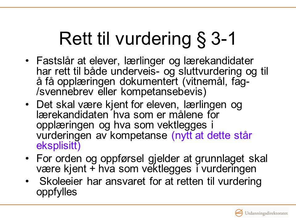 Rett til vurdering § 3-1