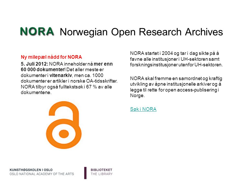 Norwegian Open Research Archives