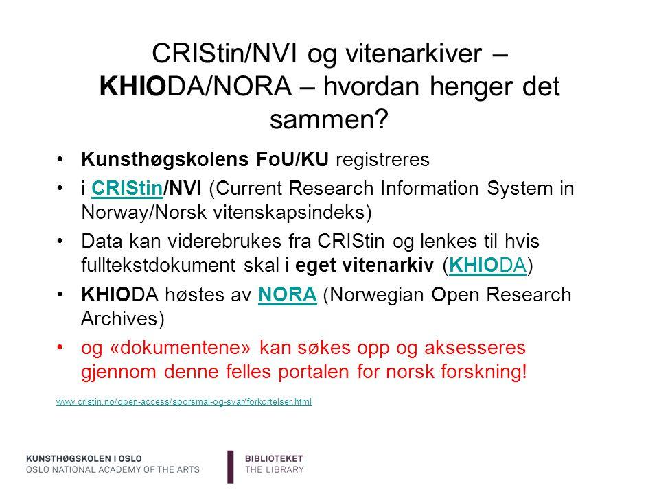 CRIStin/NVI og vitenarkiver – KHIODA/NORA – hvordan henger det sammen