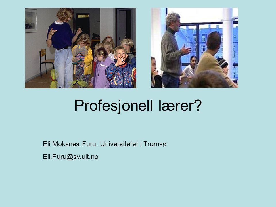 Profesjonell lærer Eli Moksnes Furu, Universitetet i Tromsø