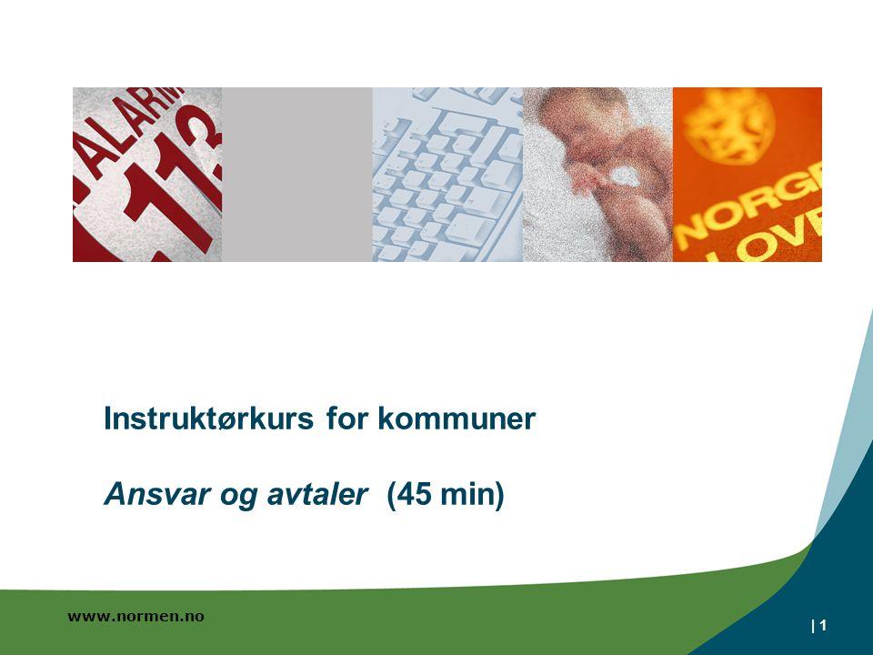 Instruktørkurs for kommuner Ansvar og avtaler (45 min)