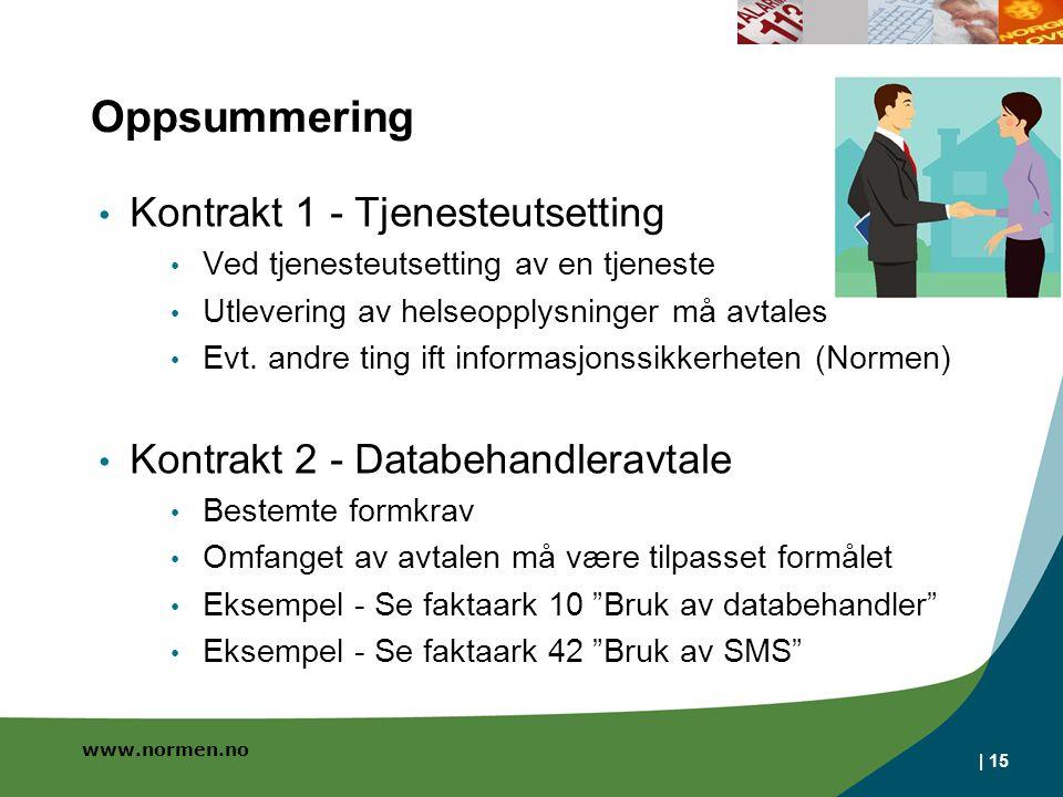 Oppsummering Kontrakt 1 - Tjenesteutsetting