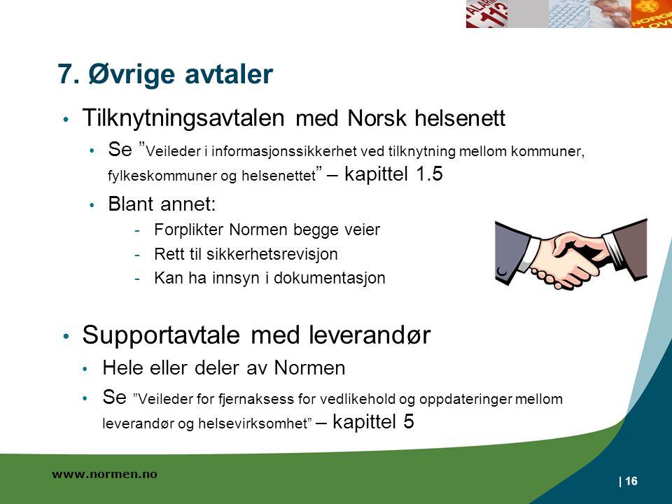 7. Øvrige avtaler Supportavtale med leverandør