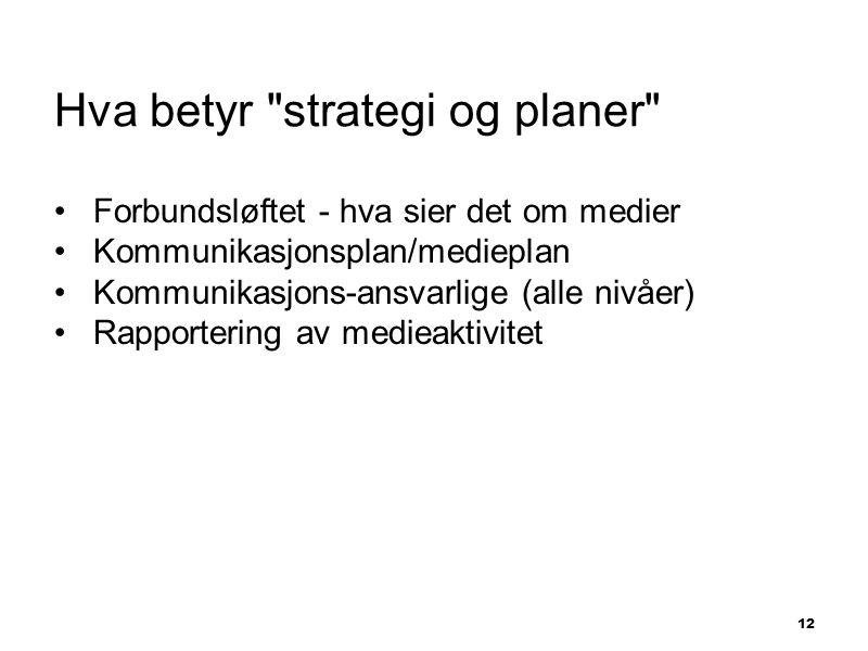 Hva betyr strategi og planer