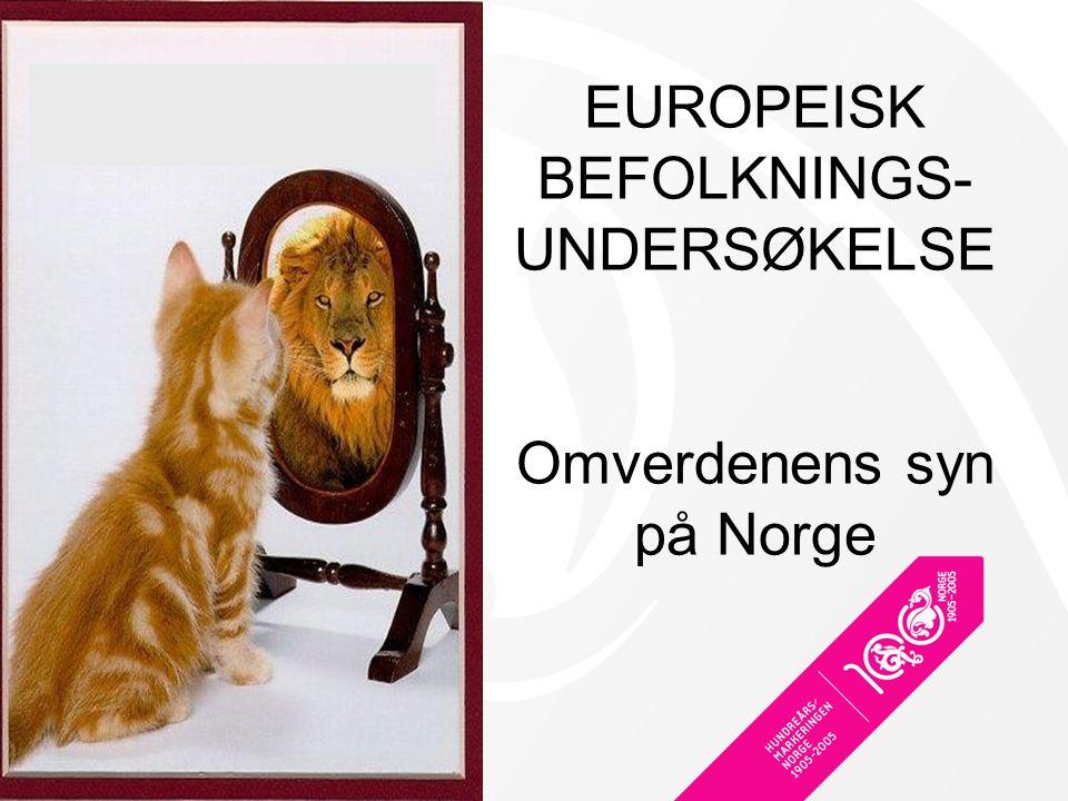 EUROPEISK BEFOLKNINGS-UNDERSØKELSE