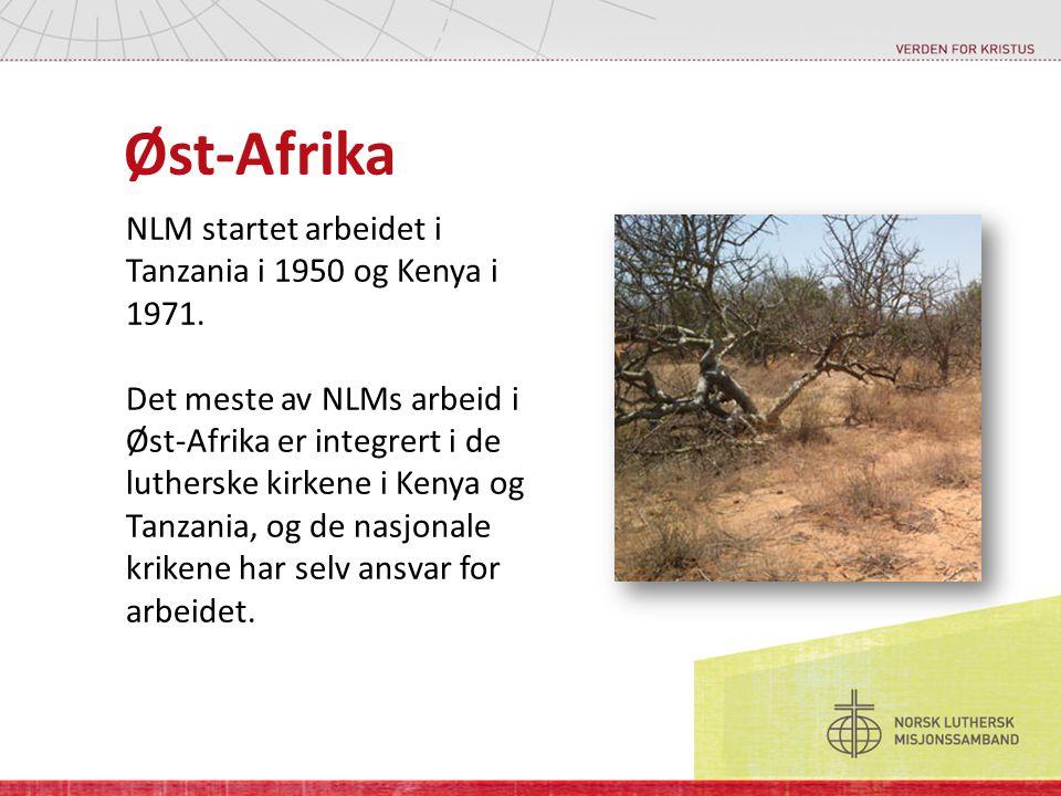 Øst-Afrika NLM startet arbeidet i Tanzania i 1950 og Kenya i 1971.