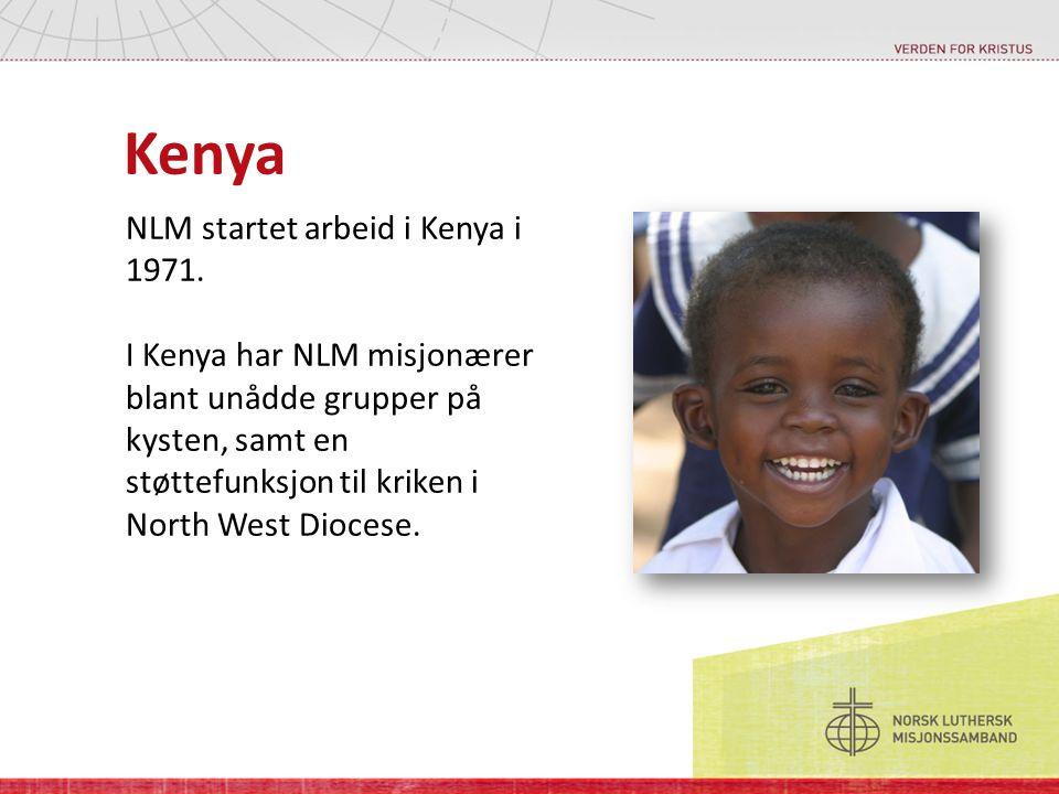Kenya NLM startet arbeid i Kenya i 1971.