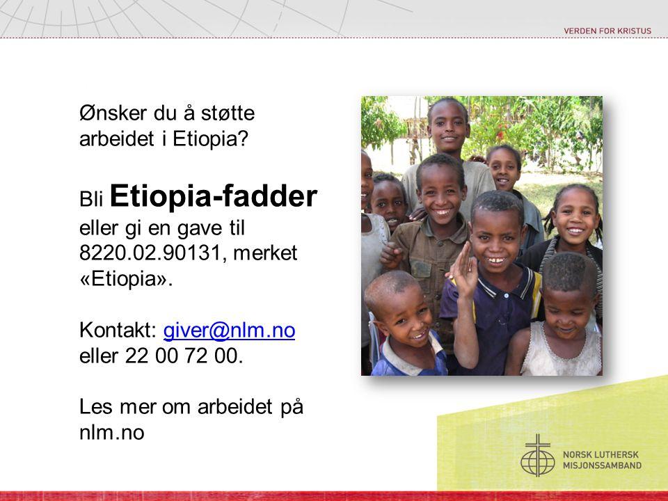 Ønsker du å støtte arbeidet i Etiopia