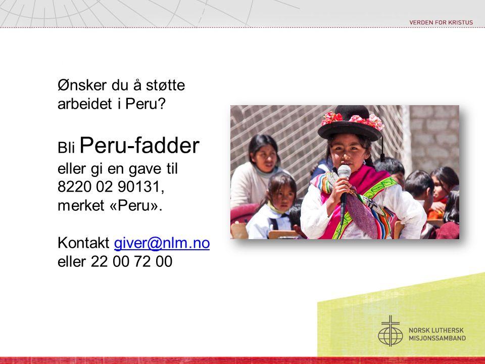 Ønsker du å støtte arbeidet i Peru