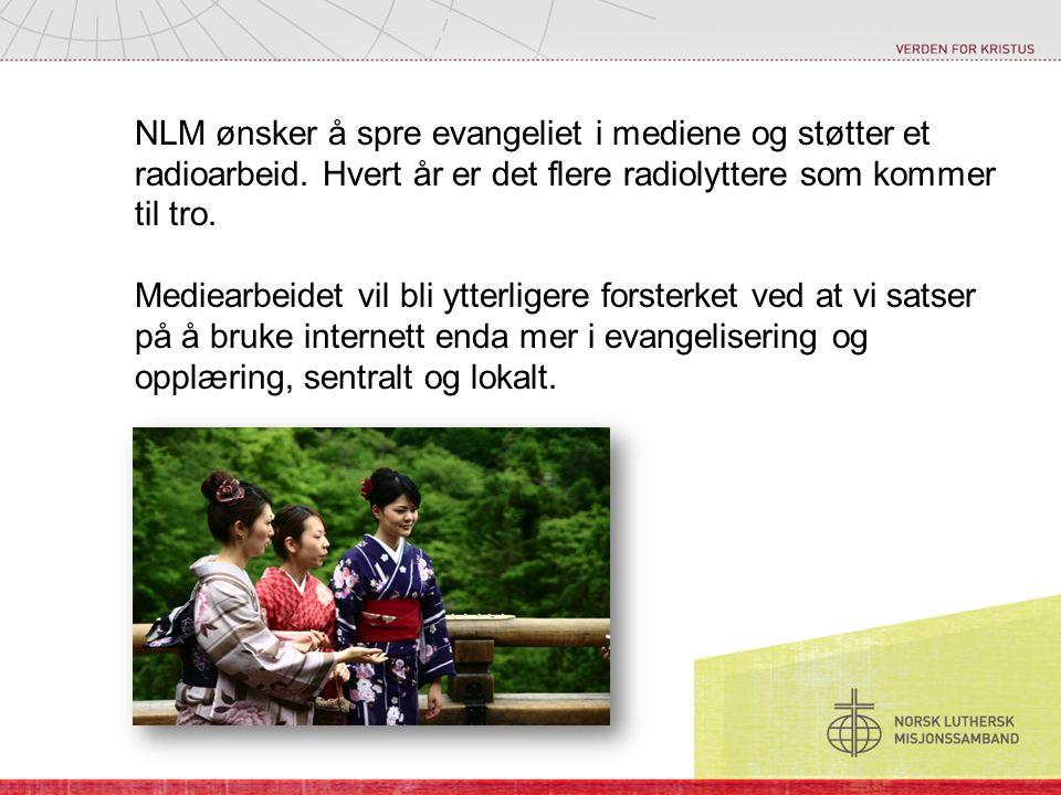 NLM ønsker å spre evangeliet i mediene og støtter et radioarbeid