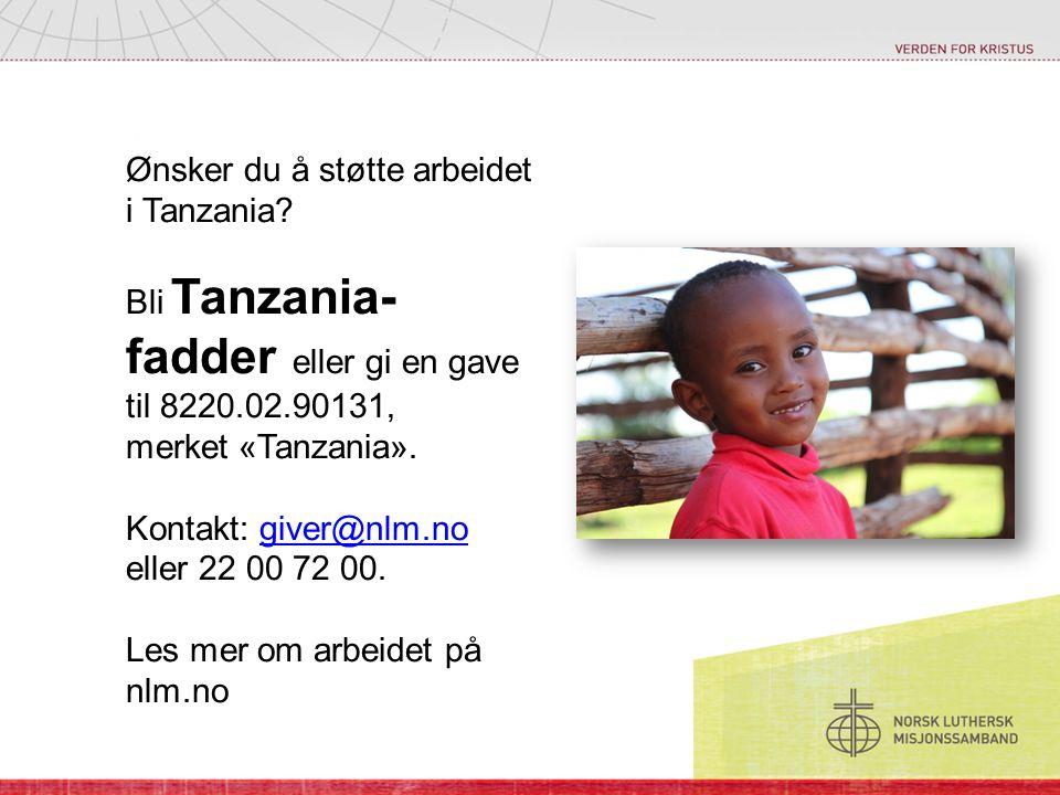 Ønsker du å støtte arbeidet i Tanzania