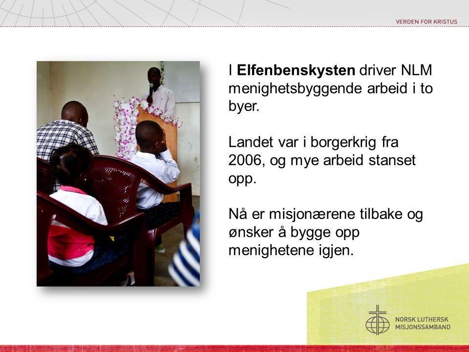 I Elfenbenskysten driver NLM menighetsbyggende arbeid i to byer.