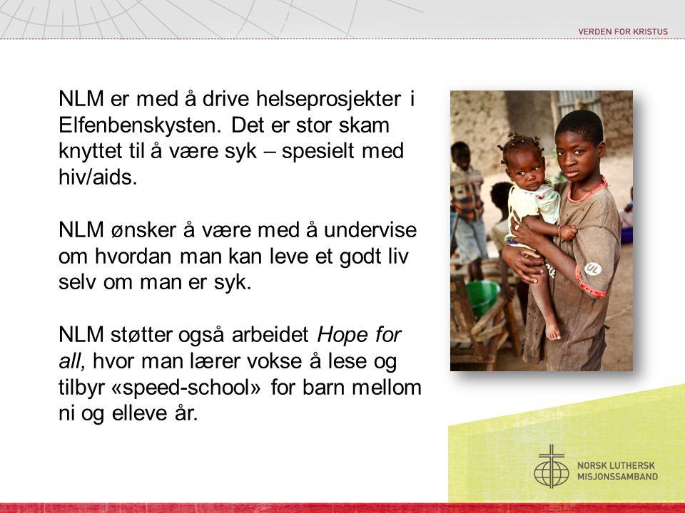 NLM er med å drive helseprosjekter i Elfenbenskysten