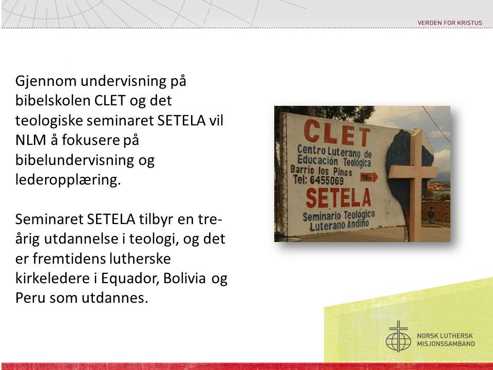 Gjennom undervisning på bibelskolen CLET og det teologiske seminaret SETELA vil NLM å fokusere på bibelundervisning og lederopplæring.