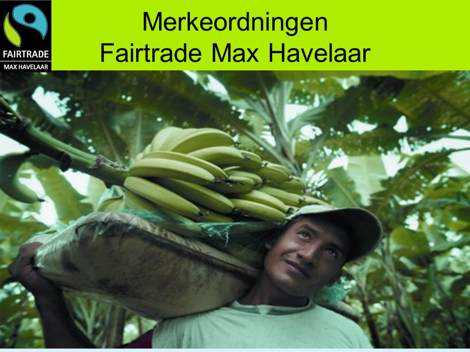 Merkeordningen Fairtrade Max Havelaar