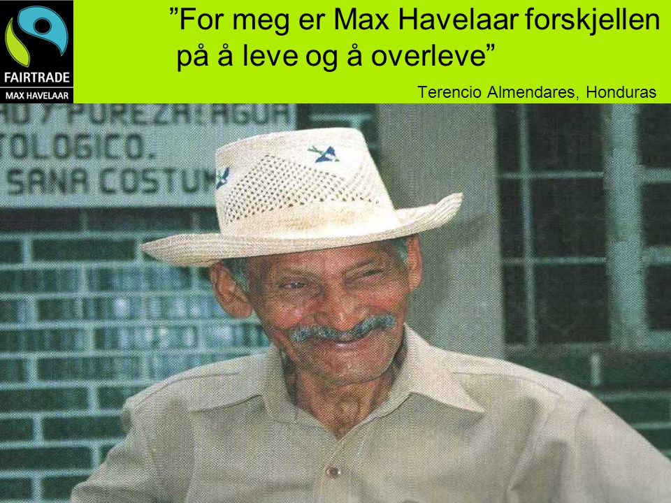 For meg er Max Havelaar forskjellen på å leve og å overleve