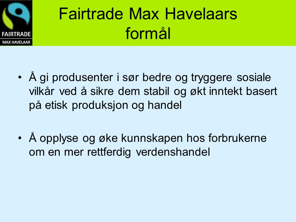 Fairtrade Max Havelaars formål
