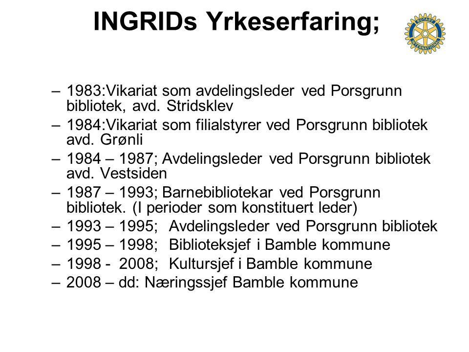 INGRIDs Yrkeserfaring;