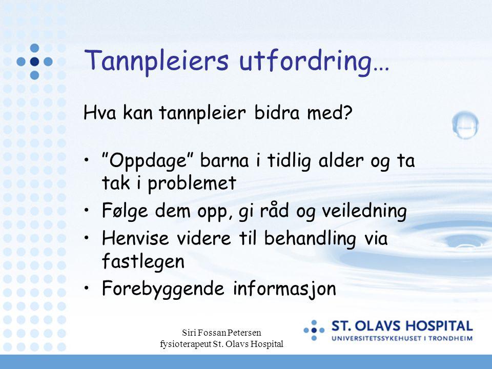 Tannpleiers utfordring…
