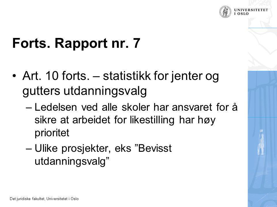 Forts. Rapport nr. 7 Art. 10 forts. – statistikk for jenter og gutters utdanningsvalg.