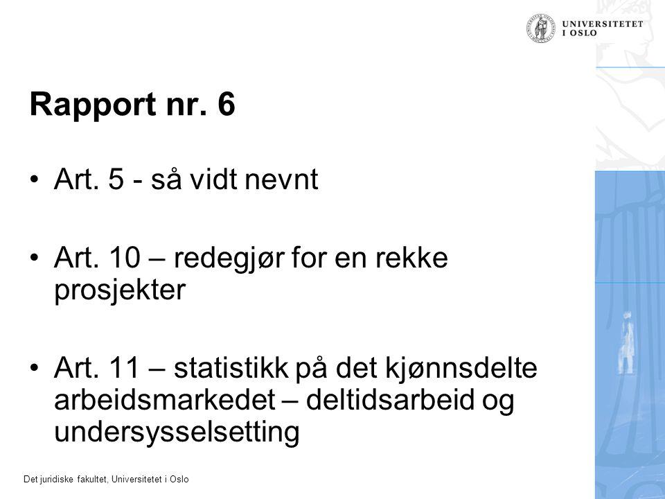 Rapport nr. 6 Art. 5 - så vidt nevnt