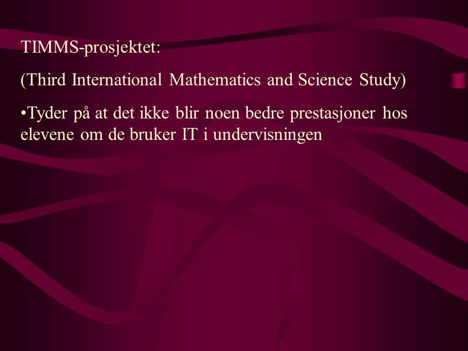 TIMMS-prosjektet: (Third International Mathematics and Science Study)