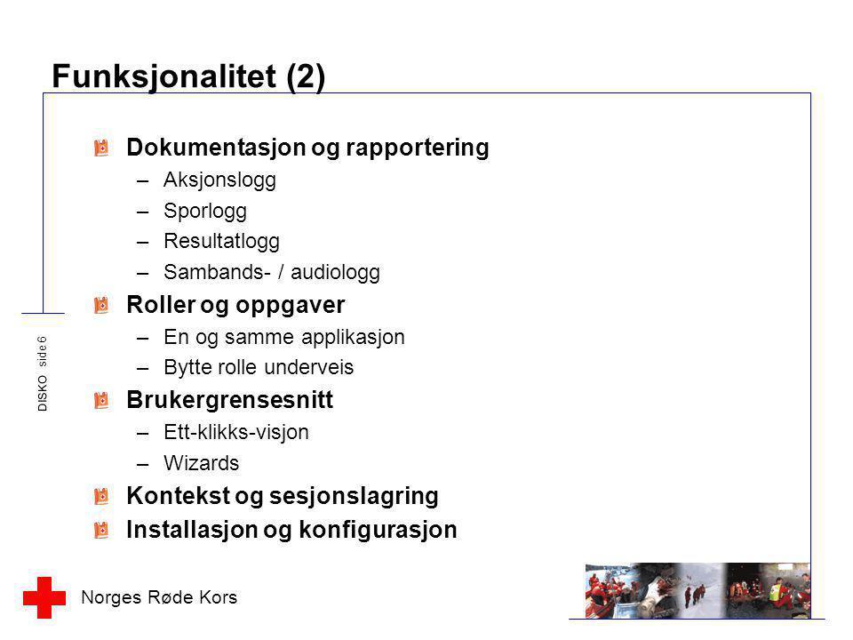 Funksjonalitet (2) Dokumentasjon og rapportering Roller og oppgaver