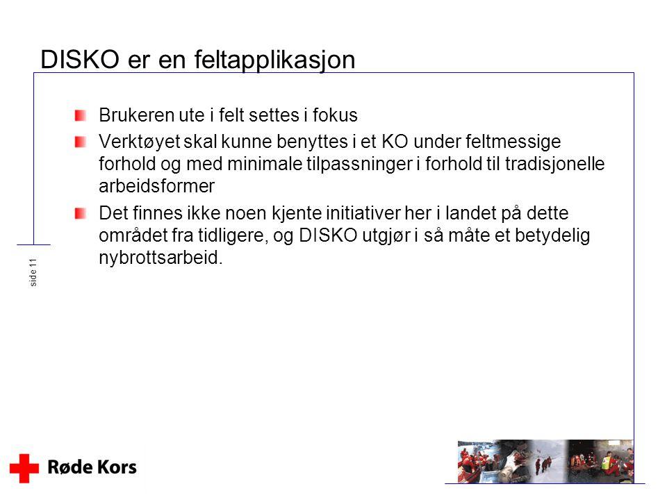 DISKO er en feltapplikasjon