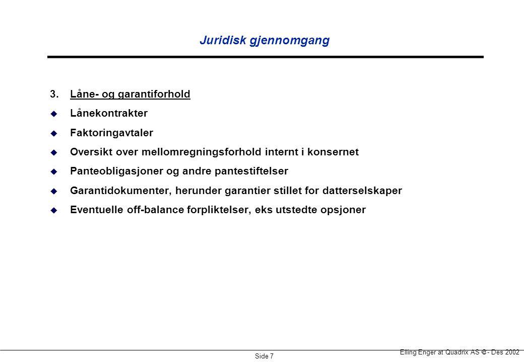Juridisk gjennomgang 3. Låne- og garantiforhold Lånekontrakter