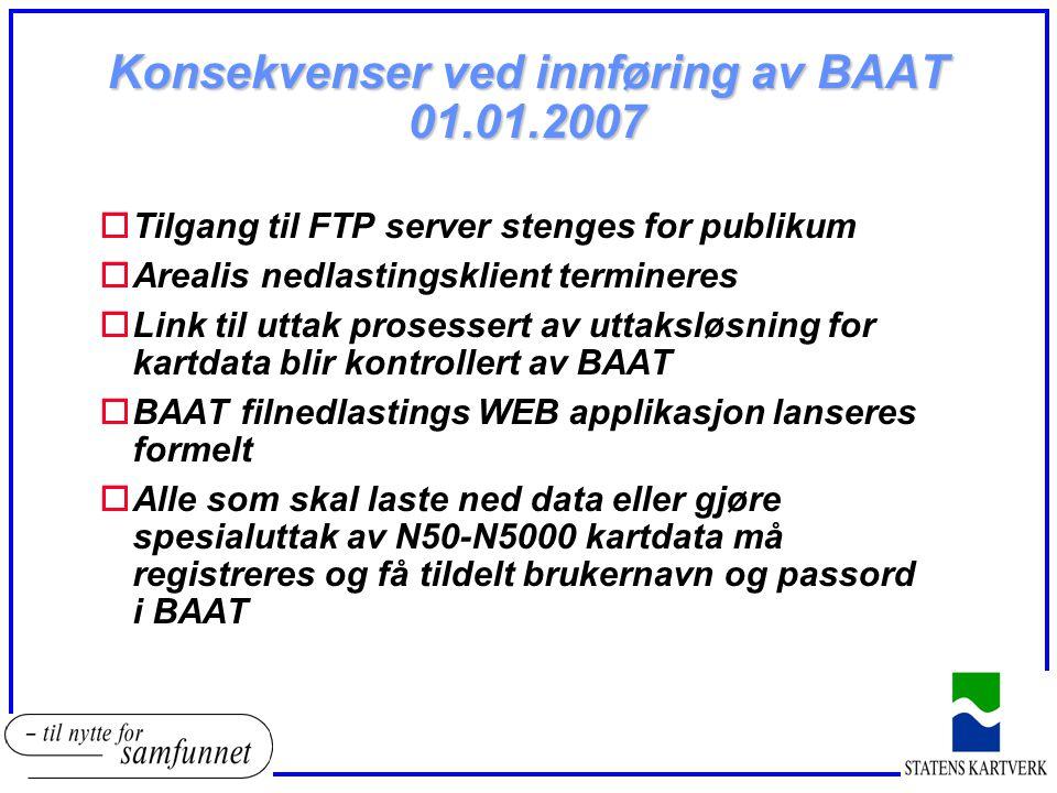 Konsekvenser ved innføring av BAAT 01.01.2007