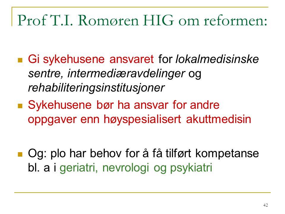 Prof T.I. Romøren HIG om reformen:
