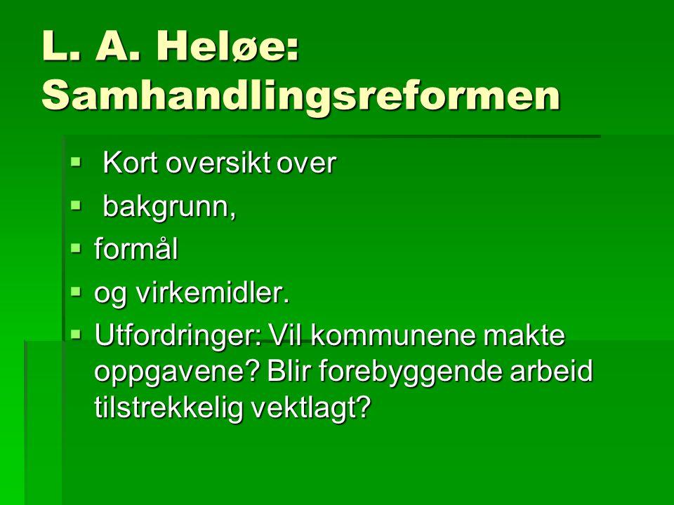 L. A. Heløe: Samhandlingsreformen