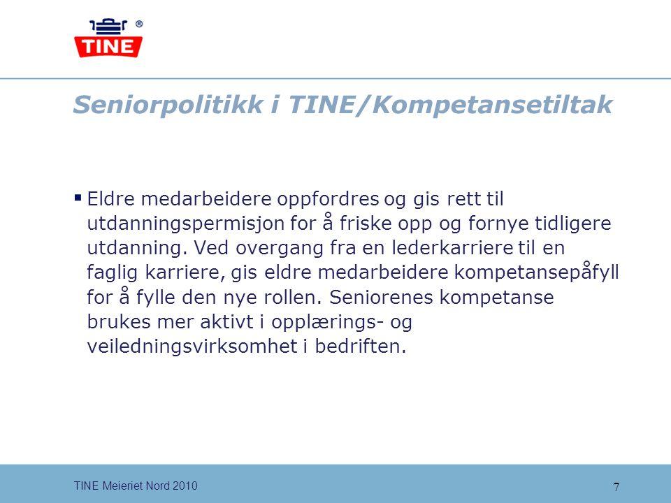 Seniorpolitikk i TINE/Kompetansetiltak