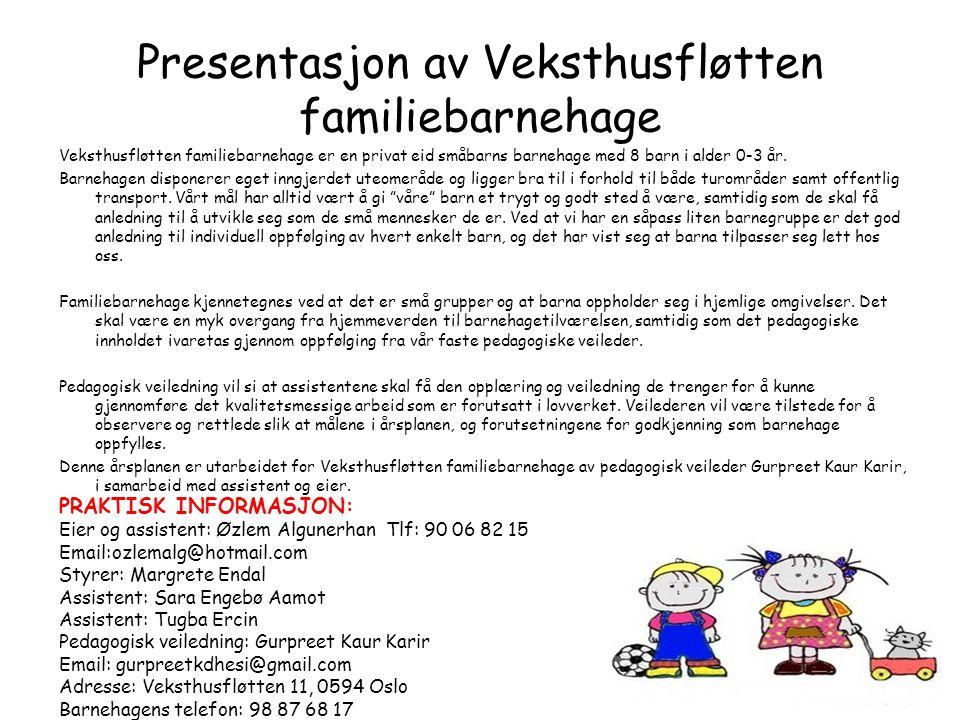 Presentasjon av Veksthusfløtten familiebarnehage