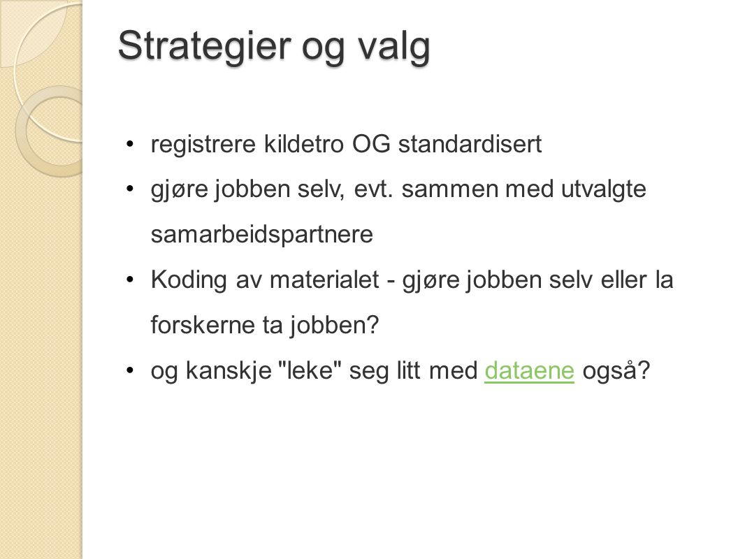 Strategier og valg registrere kildetro OG standardisert