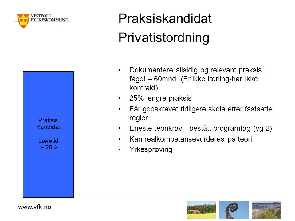Praksiskandidat Privatistordning