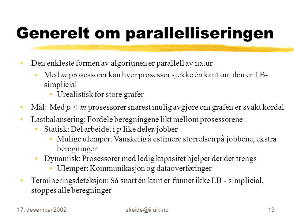 Generelt om parallelliseringen