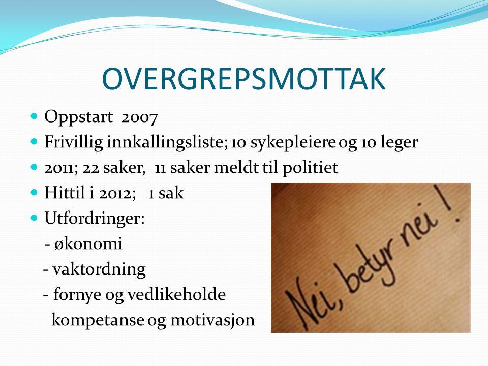 OVERGREPSMOTTAK Oppstart 2007