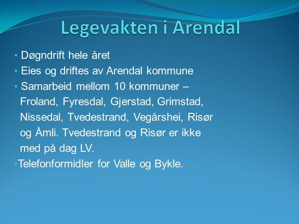 Legevakten i Arendal Døgndrift hele året
