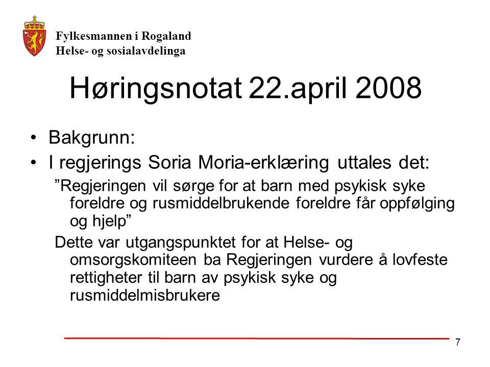 Høringsnotat 22.april 2008 Bakgrunn:
