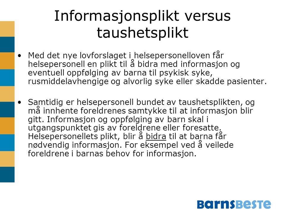 Informasjonsplikt versus taushetsplikt