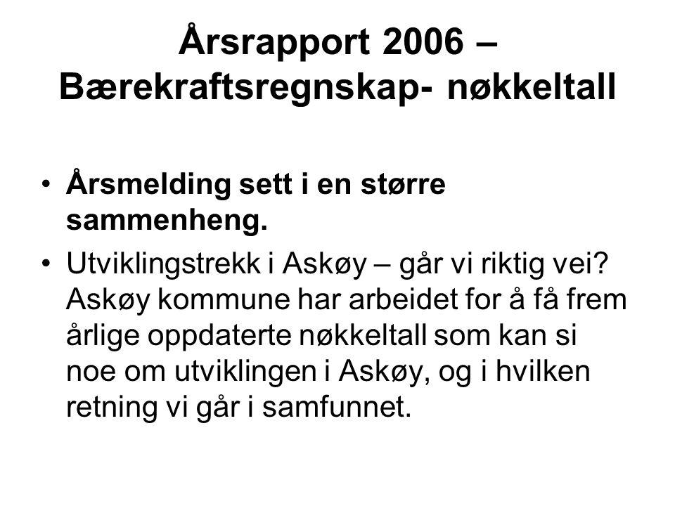Årsrapport 2006 – Bærekraftsregnskap- nøkkeltall