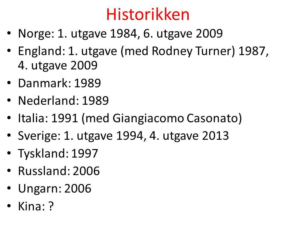 Historikken Norge: 1. utgave 1984, 6. utgave 2009