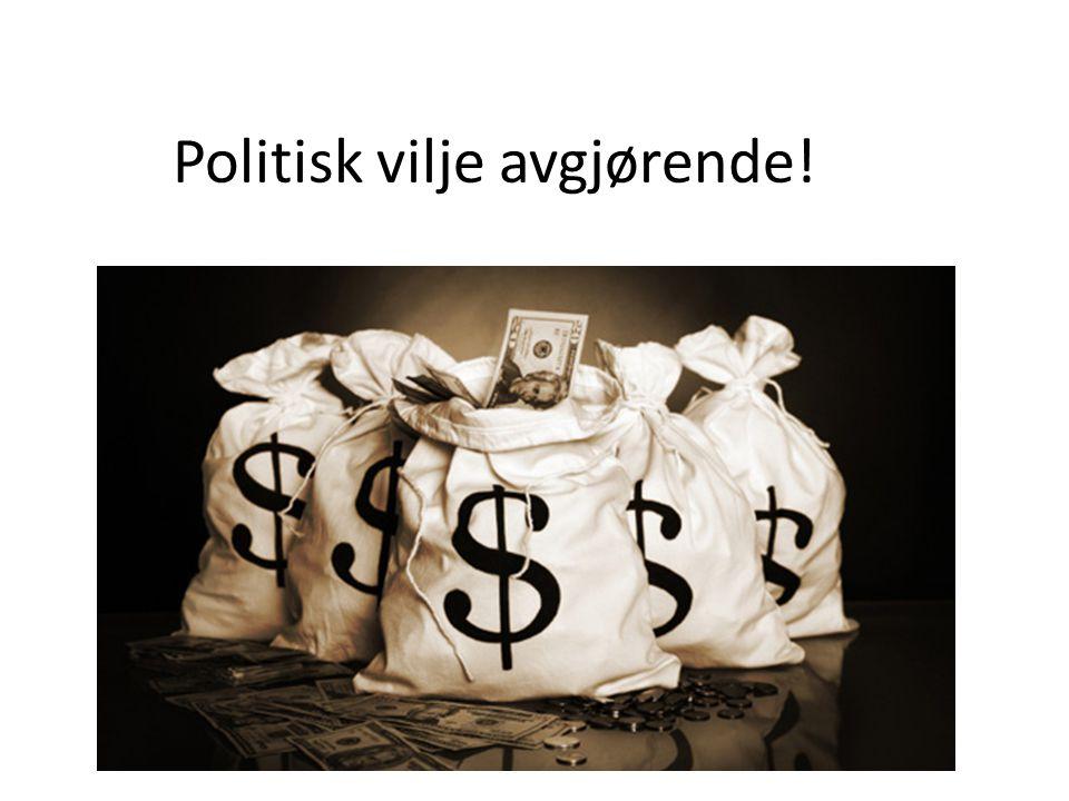 Politisk vilje avgjørende!