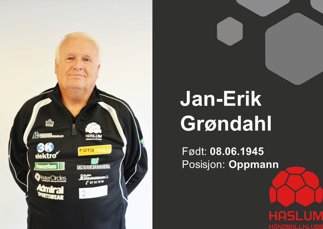 Jan-Erik Grøndahl Født: 08.06.1945 Posisjon: Oppmann 28