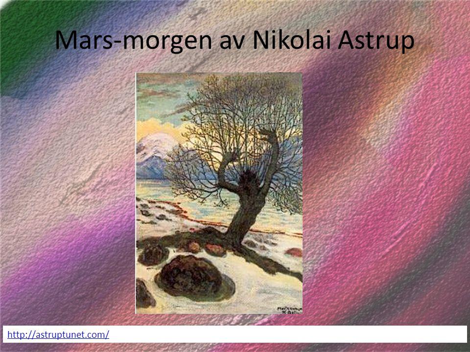 Mars-morgen av Nikolai Astrup