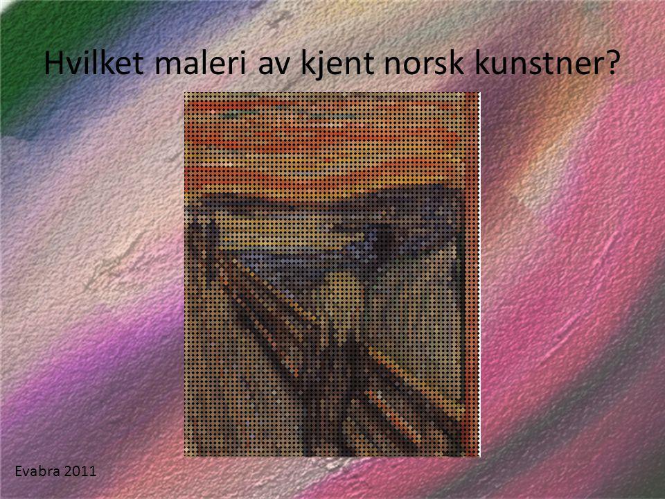 Hvilket maleri av kjent norsk kunstner