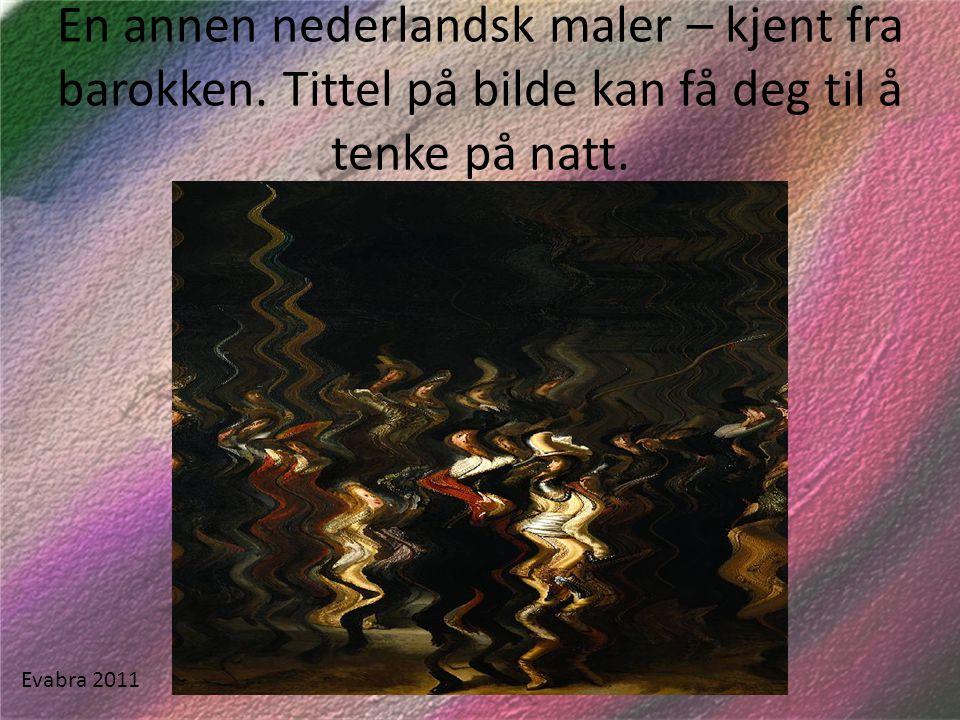 En annen nederlandsk maler – kjent fra barokken
